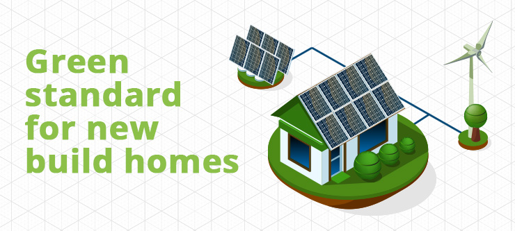 New green standard for all new build homes – cutting carbon emissions for generations to come