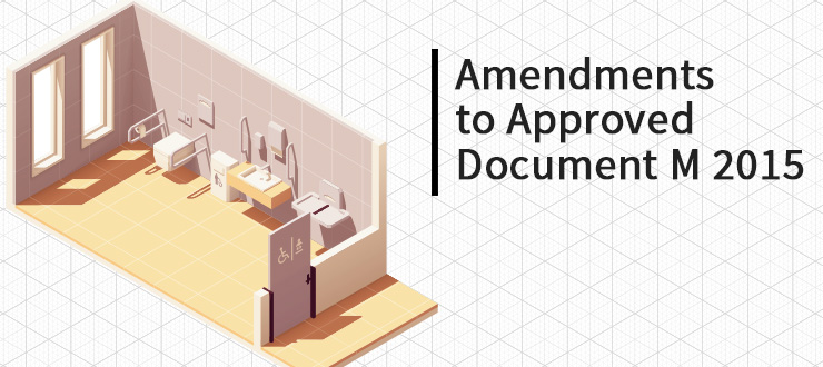 Amendments to Approved Document M 2015